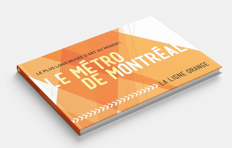 METRO DE MTL - La ligne Orange - MISE EN PAGE